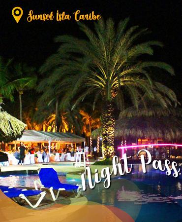 Night Pass Sunsol Isla Caribe